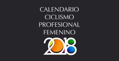 CALENDARIO-CICLISMO-PROFESIONAL-FEMENINO-2018