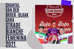 Chantal van den Broek-Blaak gana Strade Bianche Women